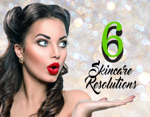Skincare Resolutions Take Care of Your Skin Pimple Wrinkles