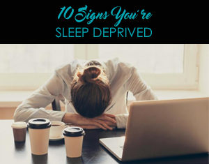 10 signs your sleep deprived written by wellmedica