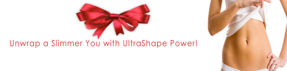 Unwrap A Slimmer You with UltraShape Power